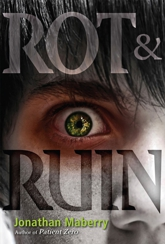Rot & Ruin, a novel by Jonathan Maberry
